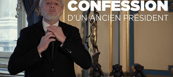 CONFESSION D'UN ANCIEN PRÉSIDENT…