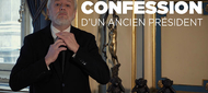 CONFESSION D'UN ANCIEN PRESIDENT…